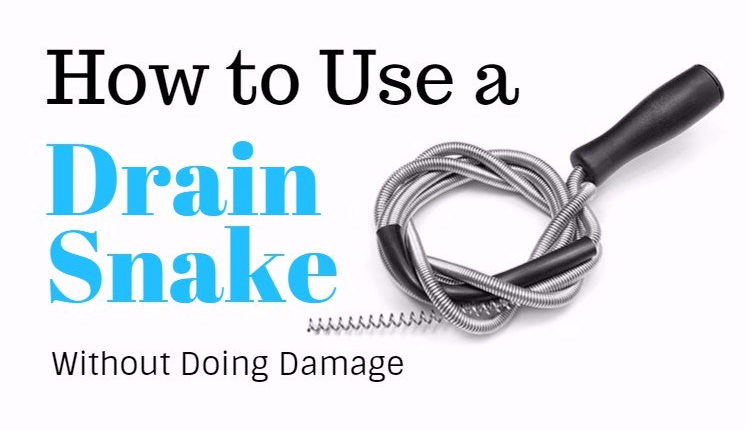 Here's How to Use A Drain Snake Without Doing Damage